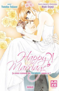 Happy Marriage - Le Roman