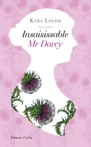 Insaisissable Mr Darcy - Couverture