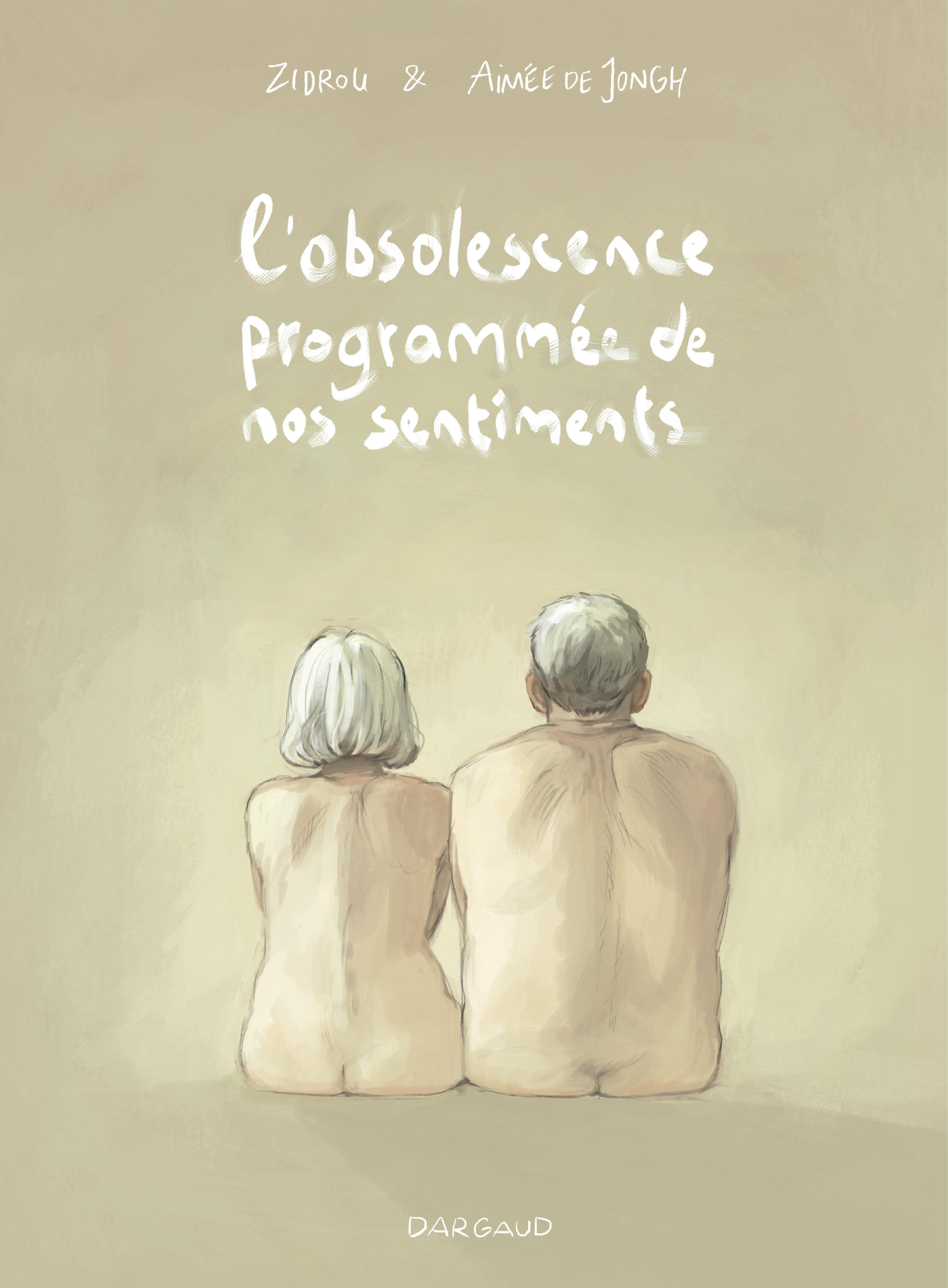 Couverture de la BD L'obsolescence programmée de nos sentiments