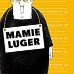 Mamie Luger - Couverture